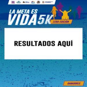 RESULTADOS LA META ES VIDA 5K
